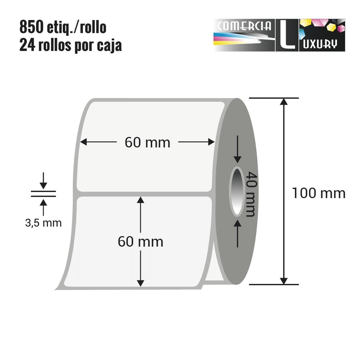 Etiqueta en rollo de papel termico para impresión sin ribbon de 60 x 60 mm Ø40 mm