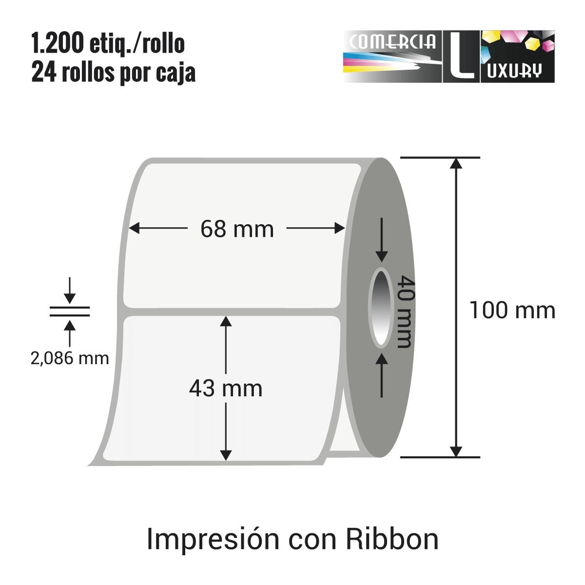 Etiqueta para Transferencia Térmica de 68 x 43 mm Ø40 mm con ribbon para impresoras industriales a la venta