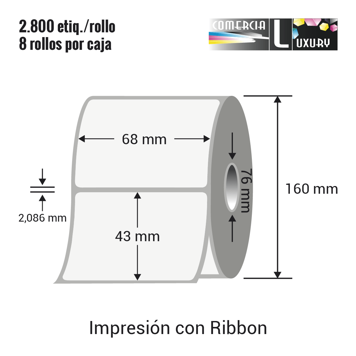 Etiqueta para Transferencia Térmica de 68 x 43 mm Ø76 mm con ribbon para impresoras industriales a la venta