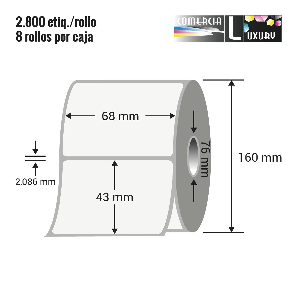 Etiqueta en rollo de papel termico para impresión sin ribbon de 68 x 43 mm Ø76 mm