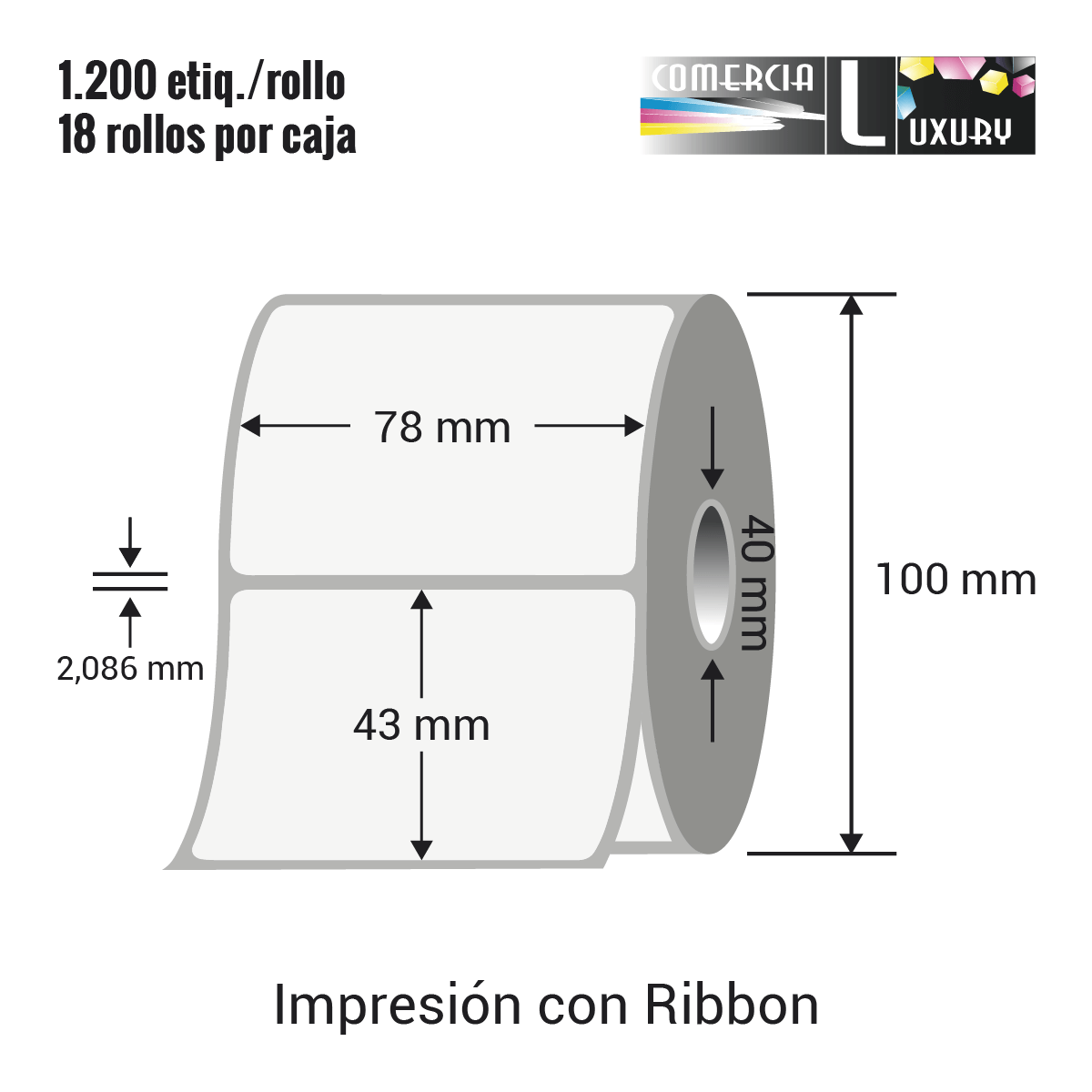 Etiqueta para Transferencia Térmica de 78 x 43 mm Ø40 mm con ribbon para impresoras industriales a la venta