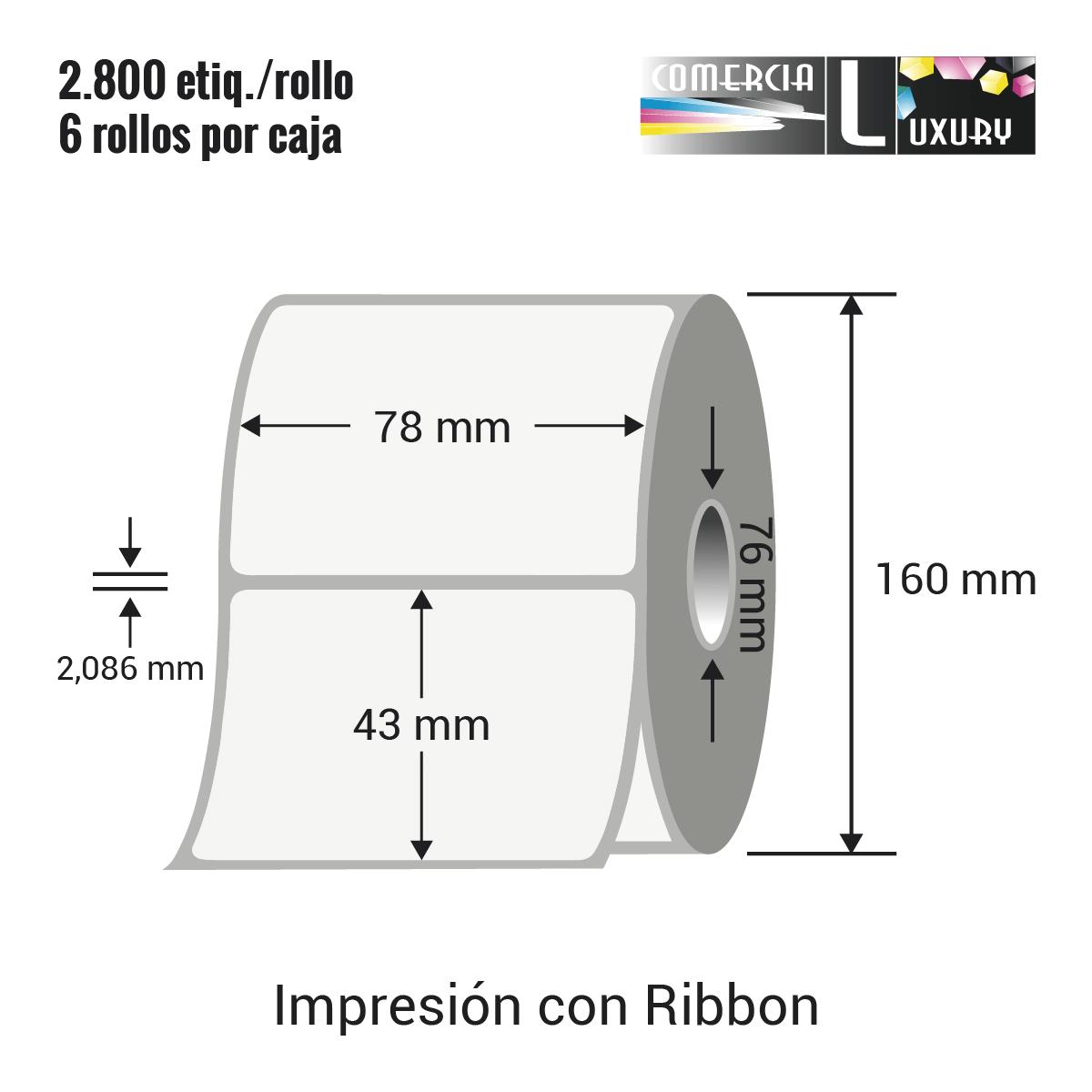 Etiqueta para Transferencia Térmica de 78 x 43 mm Ø76 mm con ribbon para impresoras industriales a la venta