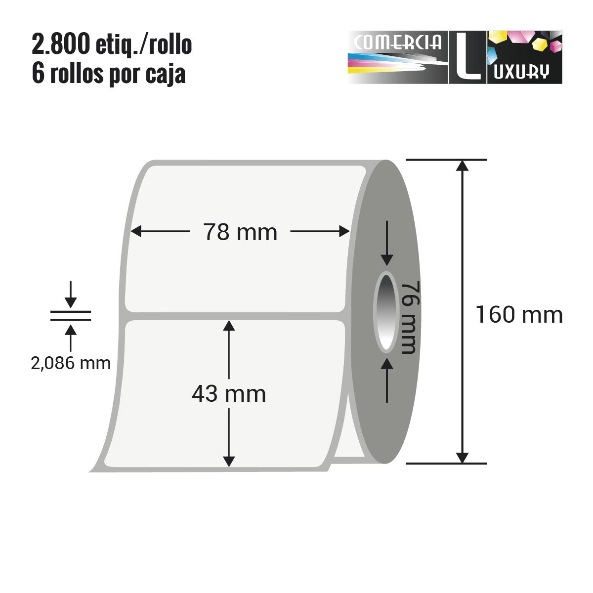 Etiqueta en rollo de papel termico para impresión sin ribbon de 78 x 43 mm Ø76 mm